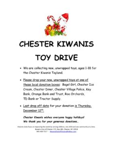 TOY DRIVE - SPONSORED BY CHESTER KIWANIS TOYLAND